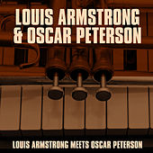 Play & Download Louis Armstrong Meets Oscar Peterson by Louis Armstrong | Napster