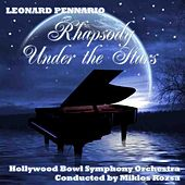 Play & Download Rhapsody Under The Stars by Leonard Pennario | Napster
