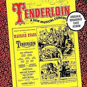 Tenderloin by Original Broadway Cast
