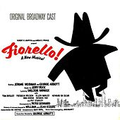 Play & Download Fiorello! by Original Broadway Cast | Napster