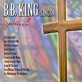 B. B. King Sings Spirituals by B.B. King