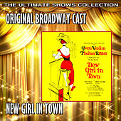Play & Download New Girl In Town by Original Broadway Cast | Napster