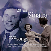 Play & Download Love Songs by Frank Sinatra | Napster