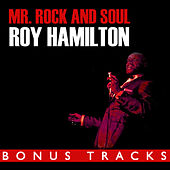 Play & Download Mr. Rock And Soul (With Bonus Tracks) by Roy Hamilton | Napster