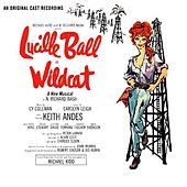 Play & Download Wildcat by Original Broadway Cast | Napster