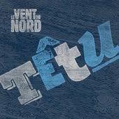 Tetu by Le Vent du Nord