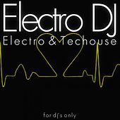 Electro DJ (Electro & Techouse) by Various Artists
