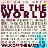 Rule the World by Walk off the Earth