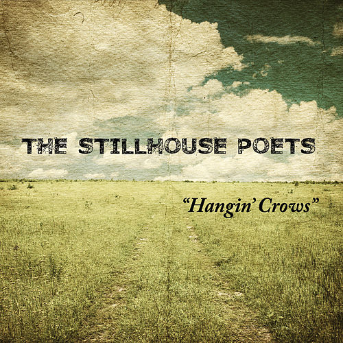 Play & Download Hangin' Crows by The Stillhouse Poets | Napster