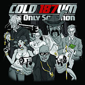 Play & Download The Only Solution by COLD 187 um | Napster