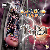 Play & Download The Tempest by Insane Clown Posse | Napster