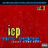 Play & Download Forgotten Freshness Vol. 3 by Insane Clown Posse | Napster