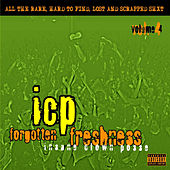 Play & Download Forgotten Freshness Vol 4 by Insane Clown Posse | Napster