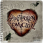 Play & Download Heartbroken & Homicidal by Twiztid | Napster
