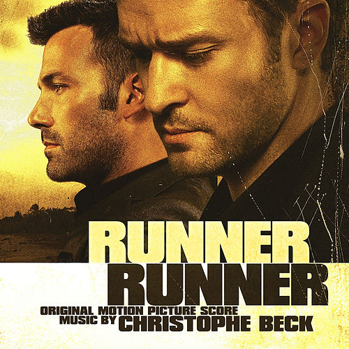 Play & Download Runner Runner (Original Motion Picture Score) by Christophe Beck | Napster