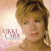 Play & Download Intimamente by Vikki Carr | Napster