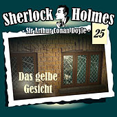 Play & Download Die Originale - Fall 25: Das gelbe Gesicht by Sherlock Holmes | Napster