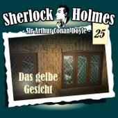 Die Originale - Fall 25: Das gelbe Gesicht by Sherlock Holmes