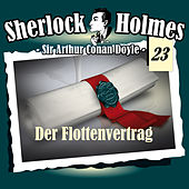 Play & Download Die Originale - Fall 23: Der Flottenvertrag by Sherlock Holmes | Napster