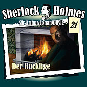 Play & Download Die Originale - Fall 21: Der Bucklige by Sherlock Holmes | Napster
