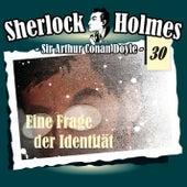 Die Originale - Fall 30: Eine Frage der Identität by Sherlock Holmes