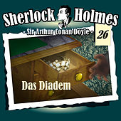 Play & Download Die Originale - Fall 26: Das Diadem by Sherlock Holmes | Napster