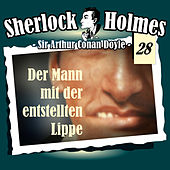 Play & Download Die Originale - Fall 28: Der Mann mit der entstellten Lippe by Sherlock Holmes | Napster
