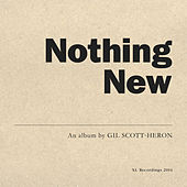 Nothing New by Gil Scott-Heron