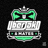 Play & Download Uberjak'd & Mates EP by Various Artists | Napster