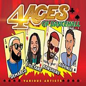 Play & Download 4 Aces of Dancehall, Vol. 1 by Various Artists | Napster