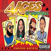 Play & Download 4 Aces of Dancehall Vol. 1 (Raw) by Various Artists | Napster