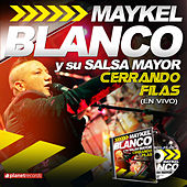 Play & Download Cerrando Filas (En Vivo) by Maykel Blanco Y Su Salsa Mayor | Napster