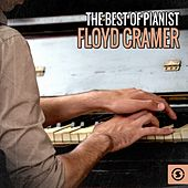 The Best of Pianist Floyd Cramer by Floyd Cramer