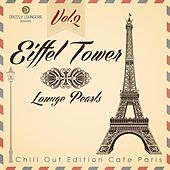 Eiffel Tower Lounge Pearls, Vol.2 (Chill out Edition Cafe Paris) by Various Artists