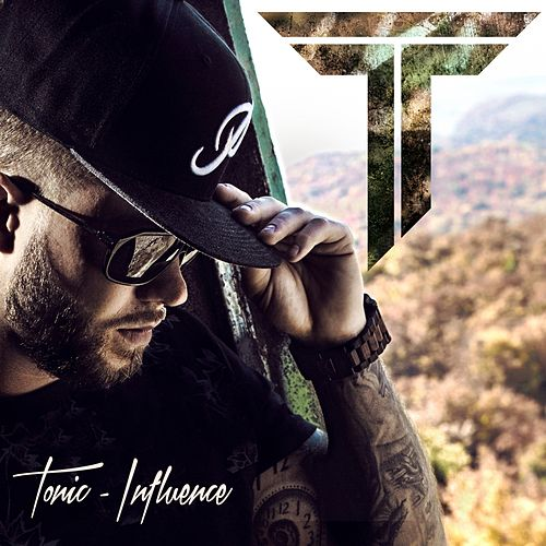 Play & Download Influence by Tonic | Napster