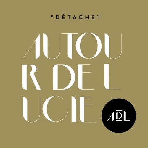 Play & Download Détache by Autour de Lucie | Napster