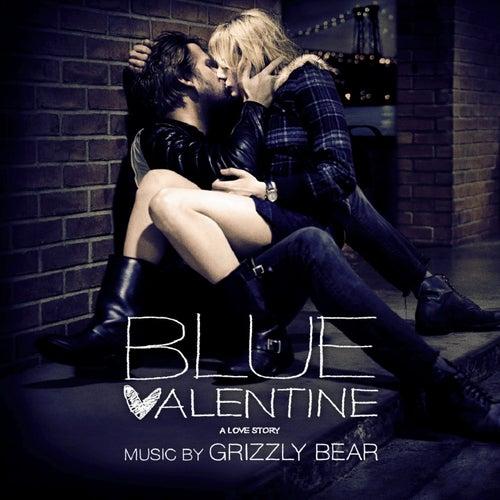 Blue Valentine (Original Motion Picture Soundtrack) von Grizzly Bear