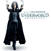 Underworld: Awakening (Original Motion Picture Soundtrack) by Paul Haslinger
