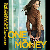 Play & Download One for the Money (Original Motion Picture Soundtrack) by Deborah Lurie | Napster