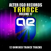 Play & Download Alter Ego Trance, Vol. 17 - EP by Various Artists | Napster