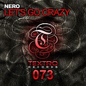 Play & Download Let's Go Crazy by Nero | Napster