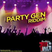 Party Gen Riddim by Various Artists