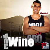 Play & Download One Wine by Rome | Napster