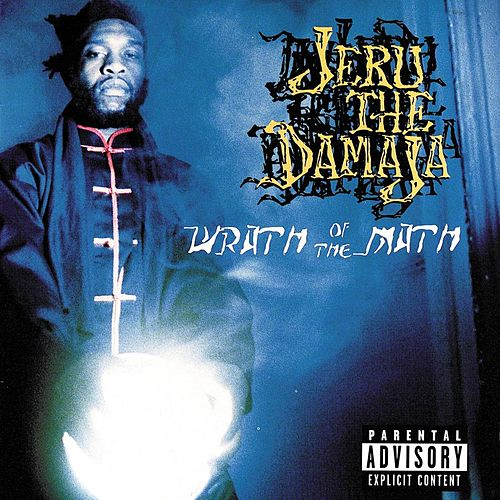 Play & Download Wrath Of The Math by Jeru the Damaja | Napster