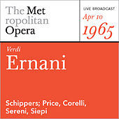 Play & Download Verdi:  Ernani (April 10, 1965) by Metropolitan Opera | Napster