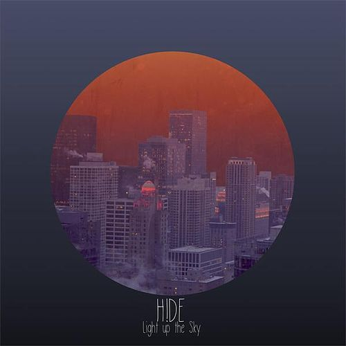 Light up the sky by Hide