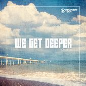 Play & Download We Get Deeper, Vol. 16 by Various Artists | Napster