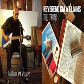 Play & Download The Truth by Reverend KM Williams | Napster