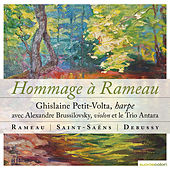 Play & Download Rameau, Saint-Saëns, Debussy: Hommage à Rameau by Various Artists | Napster