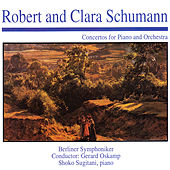 Play & Download Robert and Clara Schumann: Concertos for Piano and Orchestra by Berliner Symphoniker | Napster